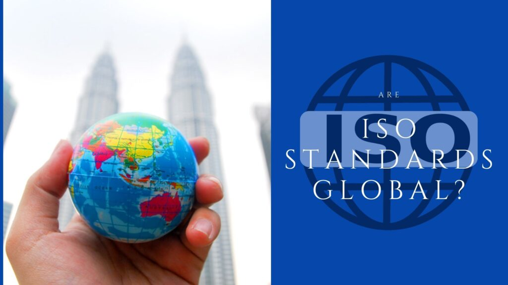Are ISO Standards Global